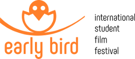 """Early Bird"" International Student Film Festival"